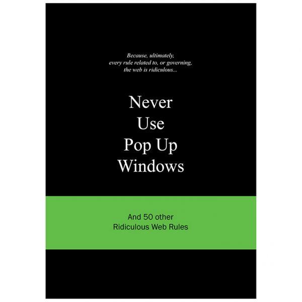 Bis-Never use pop-up windows