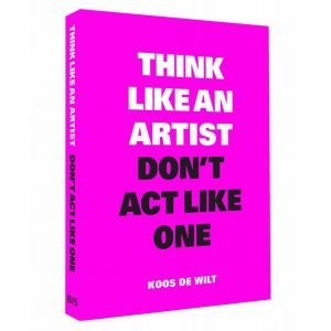 think-like-a-artist-dont-act-like-one-bis-publishers