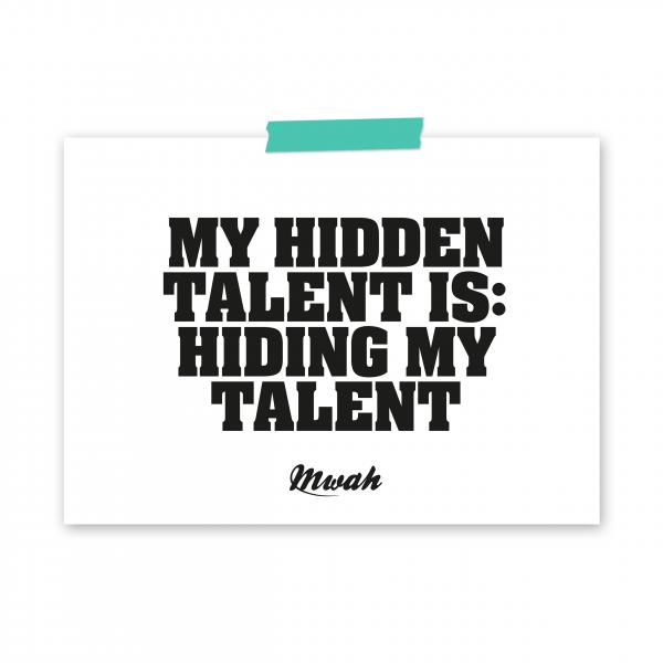 mwah-hiding-my-talent