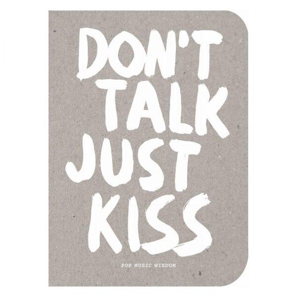 bis don't kiss just talk