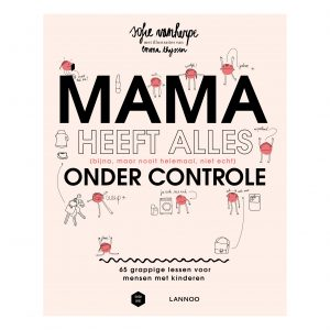 Mama-Baas-Mama-heeft-alles-onder-controle