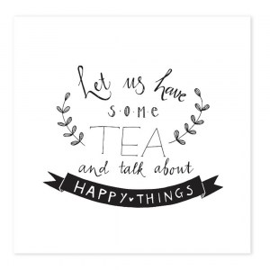 Mijksje-kaart-let-us-have-some-tea-and-talk-about-happy-things