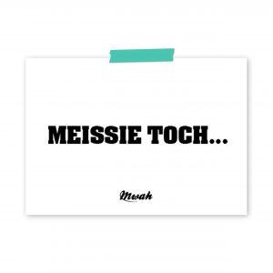 Mwah-meissie-toch-ansichtkaart