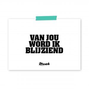 mwah-van-jou-word-ik-bijziend-ansichtkaart