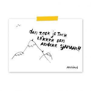 argibald-dan-zoek-je-toch-lekker-een-andere-sjamaan