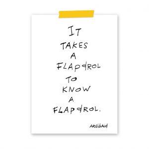 it-takes-a-flapdrol-to-knows-a-flapdrol-argibald