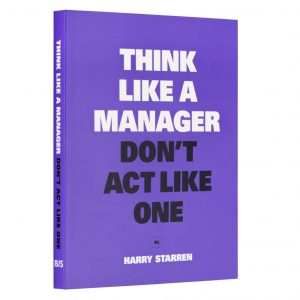think-like-a-manager-dont-act-like-one-bis-publishers
