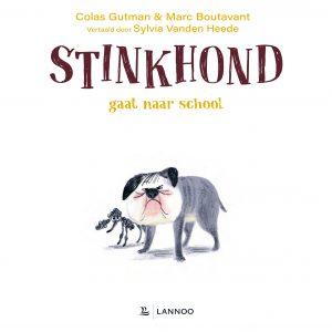 stinkhond-gaat-naar-school-uitgeverij-lannoo