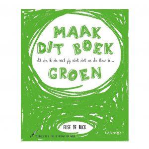 ik-zie,-ik-zie-wat-jij-niet-ziet-en-de-kleur-is-...-groen-elise-de-rijck-lannoo