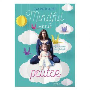 mindful-met-je-peuter-lannoo-eva-potharst-lees-luister-oefen-boek