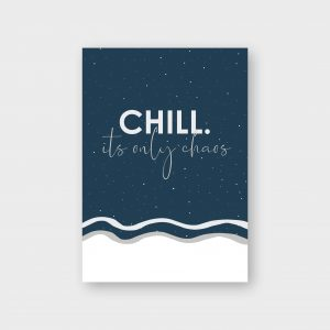 chill-its-only-chaos-moodz