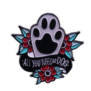 All-you-need-is-a-dog-pin