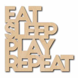 eat-sleep-play-repeat-hout-quote-inktvis